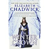 The Winter Crown: A Medieval Tale of Eleanor of Aquitaine, Queen of England (Eleanor of Aquitaine, 2)