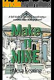 Make It Mine!