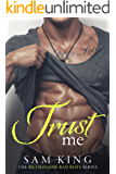 Trust Me (Billionaire Bad Boys Book 1)