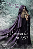 Souviens-toi... en 1450 (Elixir of Love) (French Edition)