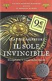 Il sole invincibile. Eliogabalo, il regno della libertà. Il romanzo di Roma: 8