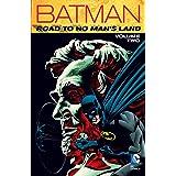 Batman: Road to No Man's Land Vol. 2 (Batman: No Man's Land)