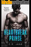 Heartbreak Prince: A Bully Romance (Broken Hearts Academy Book 1)