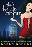The Fertile Vampire (The Montgomery Chronicles Book 1)