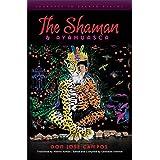 The Shaman and Ayahuasca: Journeys to Sacred Realms