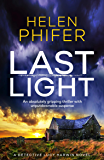 Last Light: An absolutely gripping thriller with unputdownable suspense (A Detective Lucy Harwin Novel)
