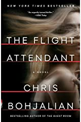 The Flight Attendant: A Novel Kindle Edition