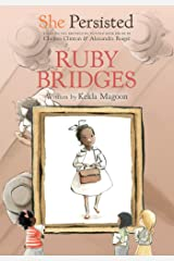 She Persisted: Ruby Bridges Kindle Edition