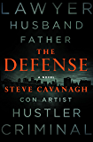 The Defense: A Novel (Eddie Flynn)