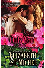 Only You: Duke of Rutland Series III Kindle Edition