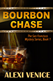 Bourbon Chase, The San Francisco Mystery Series, Book 1