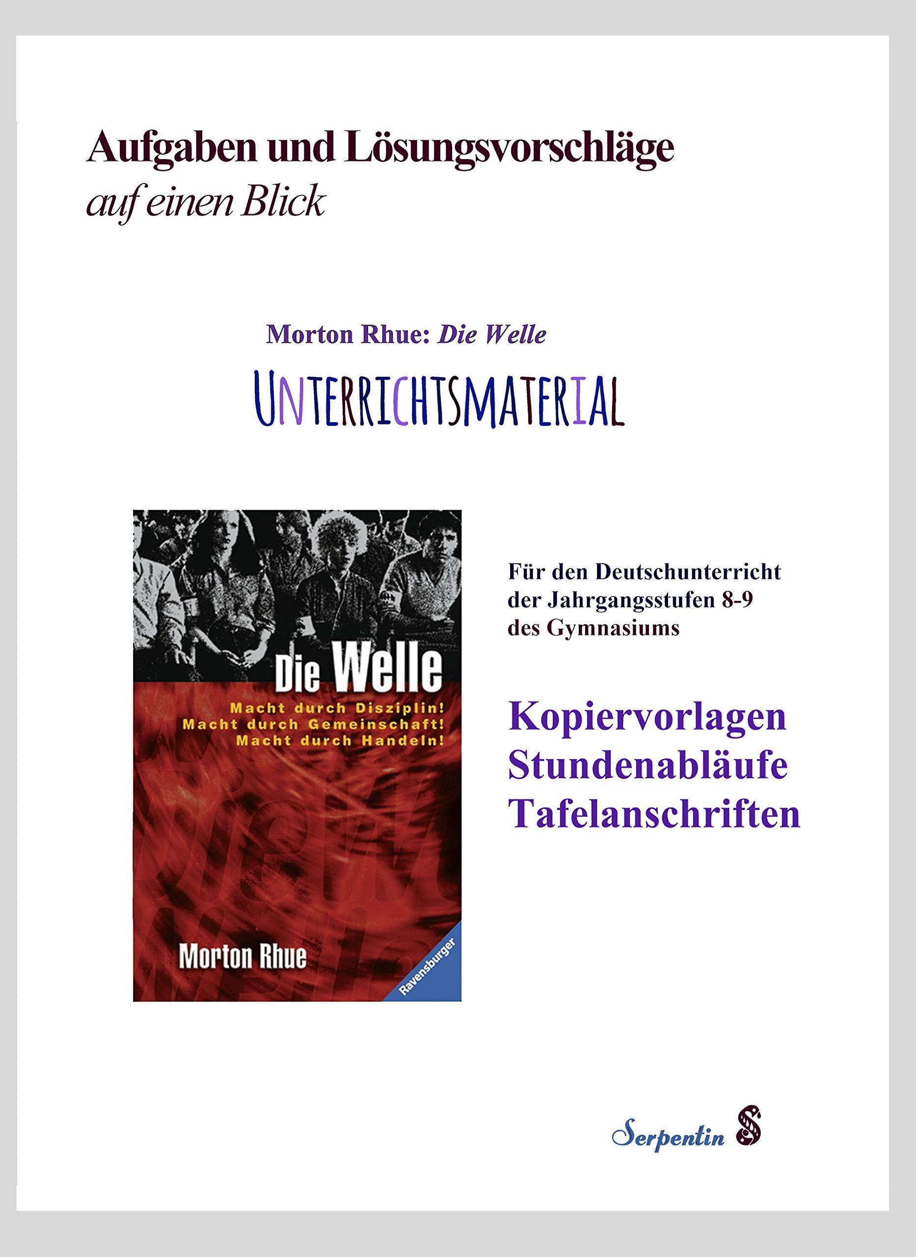 Morton Rhue Die Welle. Unterrichtsmaterial für den ...