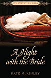 A Night with the Bride (By Invitation Only Book 3)