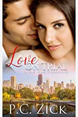 Love on Trial: A Chicago Family Saga Romance (Rivals in Love Book 1) Kindle Edition