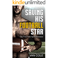 Saving His Football Star: Gay First Time Sports Romance book cover