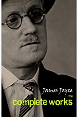 James Joyce: The Complete Collection (English Edition) eBook Kindle