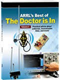 ARRL's Best of The Doctor is In (Volume Book 1)