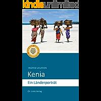 Kenia: Ein Länderporträt (Länderporträts)