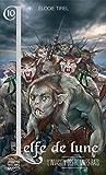 L'elfe de lune 10 - L'invasion des hommes-rats