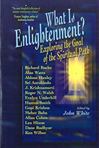 What Is Enlightenment? Exploring the Goal of the Spiritual Path