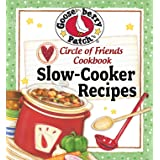 Circle Of Friends Cookbook: 25 Slow Cooker Recipes: Exclusive Online Cookbook