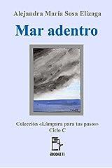 Mar adentro (Lámpara para tus pasos nº 3) (Spanish Edition) Kindle Edition