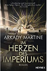 Im Herzen des Imperiums: Roman (German Edition) Kindle Edition
