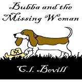 Bubba and the Missing Woman: A Bubba Mystery, Book 3