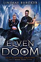 Elven Doom (Death Before Dragons Book 4) Kindle Edition