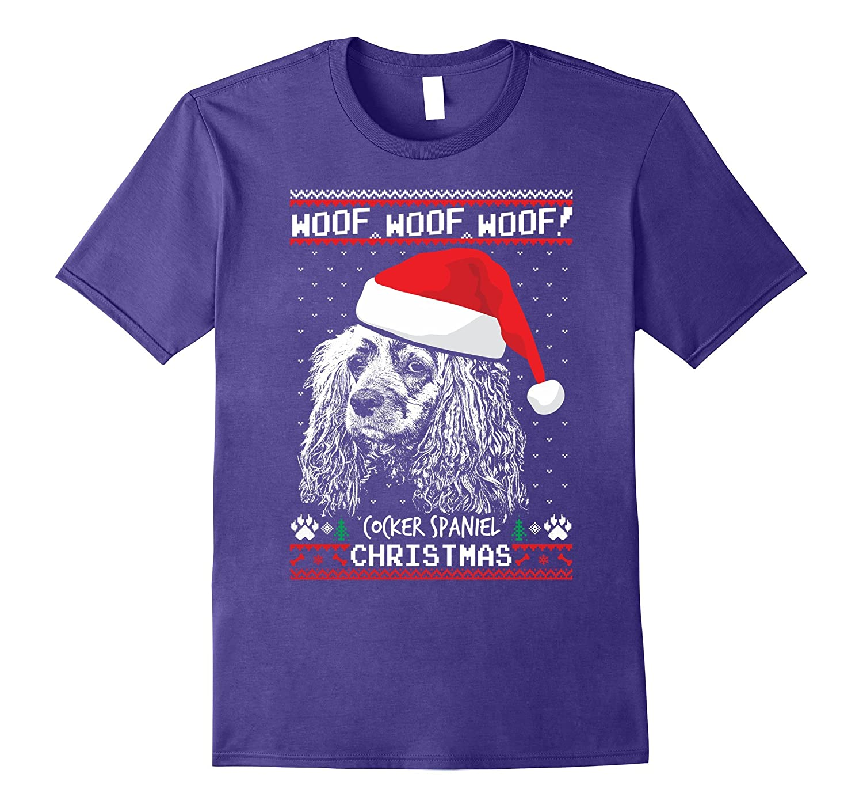 Woof Cocker Spaniel Christmas Shirt Funny Xmas Gift-ANZ