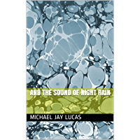 And the Sound of Night Rain (English Edition)