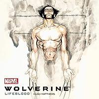 Wolverine: Lifeblood