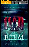 The Ritual: Dead Things Season One: Episode Three