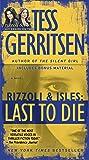 Last to Die (with bonus short story John Doe): A Rizzoli & Isles Novel