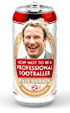 How Not to Be a Professional Footballer