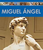 Miguel Ángel (Enciclopedia Del Arte)
