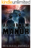 Archanum Manor (Lorne Family Vault Book 4)