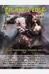 Galaxy's Edge Magazine: Issue 19, March 2016 (Galaxy's Edge) Kindle Edition