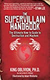 The Supervillain Handbook: The Ultimate How-to