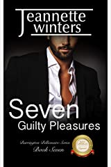 Seven Guilty Pleasures (Barrington Billionaires Book 7) Kindle Edition