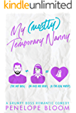 My (Mostly) Temporary Nanny: A Grumpy Boss Romantic Comedy