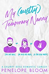 My (Mostly) Temporary Nanny: A Grumpy Boss Romantic Comedy Kindle Edition