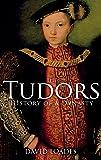 The Tudors: The History of a Dynasty
