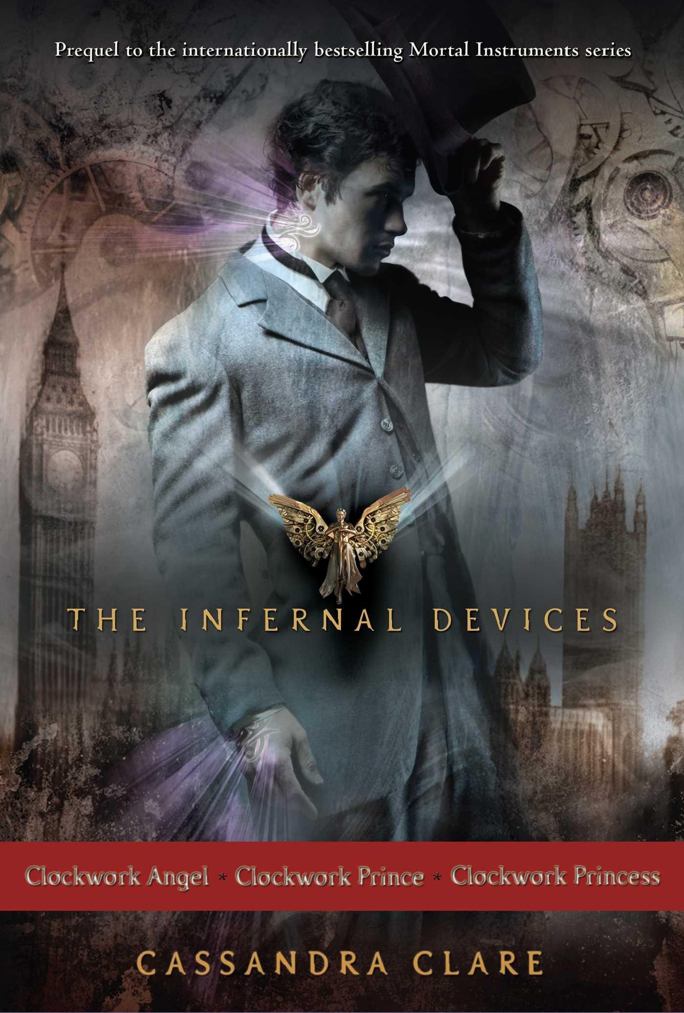 The Infernal Devices: Clockwork Angel; Clockwork Prince; Clockwork Princess (English Edition)