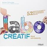 Labo créatif pour les enfants: 52 projets ludiques pour explorer les techniques mixtes.