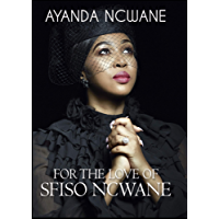 For The Love Of Sfiso Ncwane