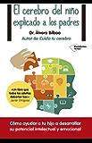 El cerebro del niño explicado a los padres (Plataforma Actual) (Spanish Edition)