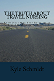 The Truth About Travel Nursing