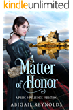 A Matter of Honor: A Pride & Prejudice Variation