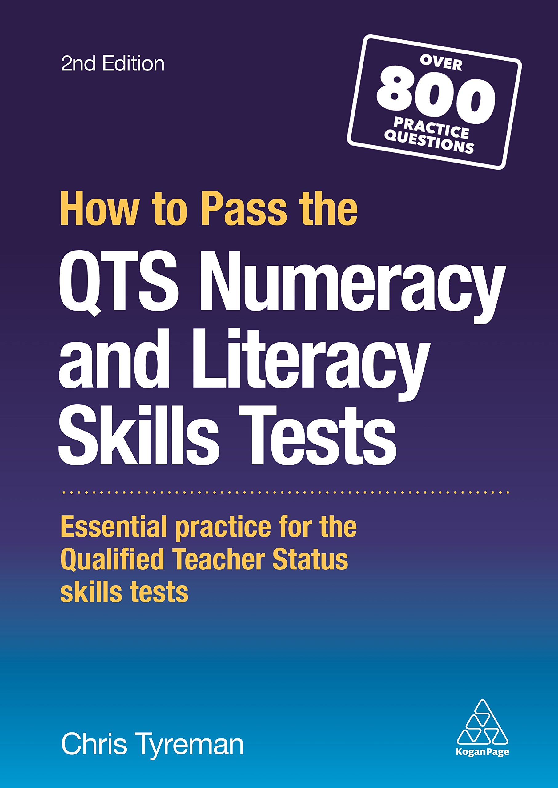 How to Pass the QTS Numeracy and Literacy Skills Tests: Essential ...